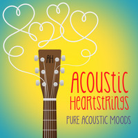 Acoustic Heartstrings - Pure Acoustic Moods
