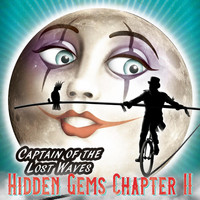 Captain of the Lost Waves - The Adventures of Hidden Gems, Ch. II