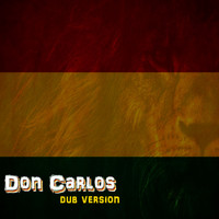 Don Carlos - Dub Version