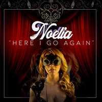 Noelia - Here I Go Again