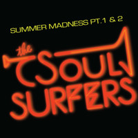 The Soul Surfers - Summer Madness
