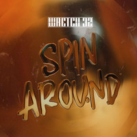 Wretch 32 - Spin Around (Explicit)