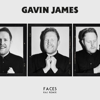 Gavin James - Faces (KAJ Remix)