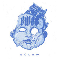 Bülow - Boys Will Be Boys (Explicit)