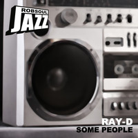 Ray-D - Some People