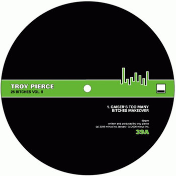 Troy Pierce - 25 Bitches, Vol. II (Remixes)