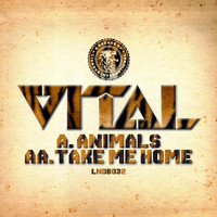 Vital - Animals / Take Me Home