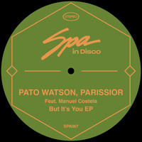 Pato Watson & Parissior - But It's You EP
