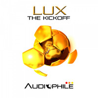 Lux - The Kickoff