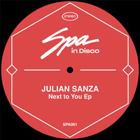 Julian Sanza - Next to You EP
