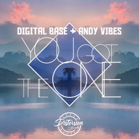 Digital Base, Andy Vibes - You Got The One