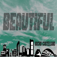 Nacho Castellano - Beautiful