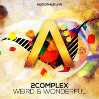 2Complex - Weird & Wonderful