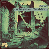 Jiberish - Earthquake (The Album)