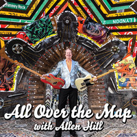 Allen Hill - All over the Map