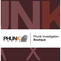 Phunk Investigation - Boutique
