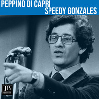 Peppino Di Capri - Speedy Gonzales (1962)