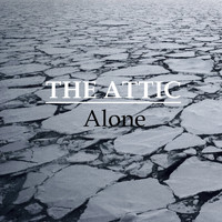 The Attic - Alone