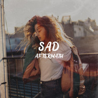 Aftermath - SAD