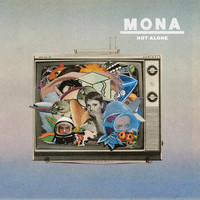 Mona - Not Alone