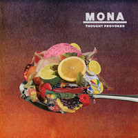 Mona - Thought Provoked