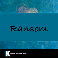 Instrumental King - Ransom (In The Style of Lil Tecca) [Karaoke Version]