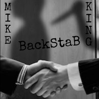 Mike King / - Backstab