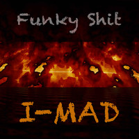I-MAD / - Funky Shit
