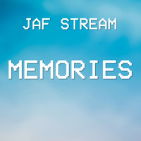 Jaf Stream / - Memories
