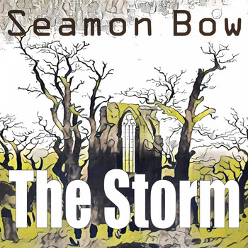 Seamon Bow / - The Storm