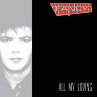 Fancy - All My Loving (Deluxe Edition)