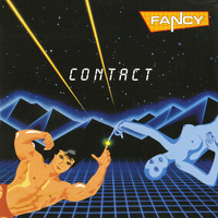 Fancy - Contact (Deluxe Edition)