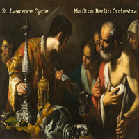 Moulton Berlin Orchestra / - St. Lawrence Cycle