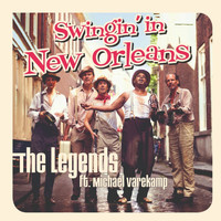 The Legends - Swingin' in New Orleans (feat. Michael Varekamp)