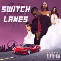 Dolla Sign - Switch Lanes (Explicit)