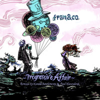 Fran&co - Progressive Affair - The Remixes