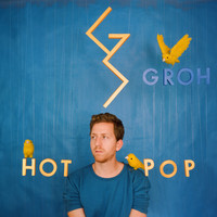 Groh - Hot Pop (Explicit)