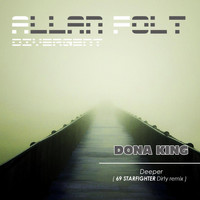 Dona King - Deeper (69 Starfighter dirty remix)