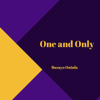 Busayo Oninla / - One and Only