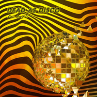 Dave Bregoli / - Dead As Disco