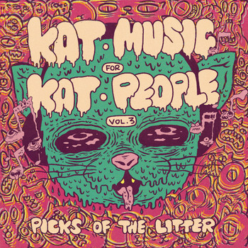 Various Artists / - Kat Music For Kat People, Vol. 3: Picks of the Litter
