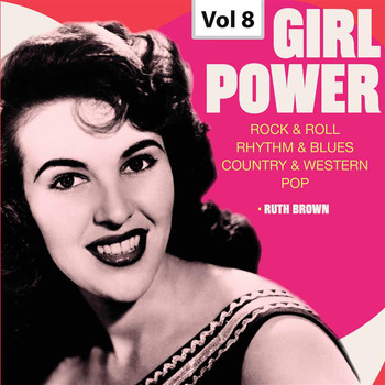 Ruth Brown - Girl Power, Vol. 8
