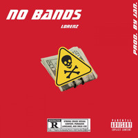 Lorenz - NO BANDS