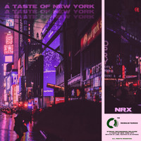 NRx - A Taste of New York (Club Mix)