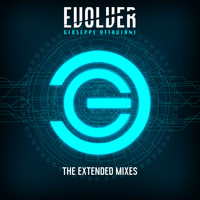 Giuseppe Ottaviani - Evolver (The Extended Mixes)