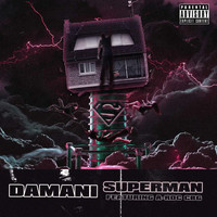Damani - Superman (feat. A-Roc CBG)
