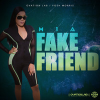 MIA - Fake Friend