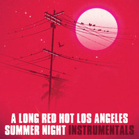Oh No - A Long Red Hot Los Angeles Summer Night (Instrumentals)