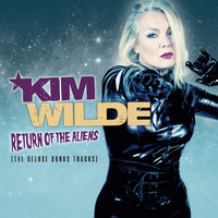 Kim Wilde - Return of the Aliens (The Deluxe Bonus Tracks)