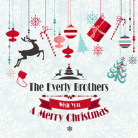 The Everly Brothers - The Everly Brothers Wish You a Merry Christmas